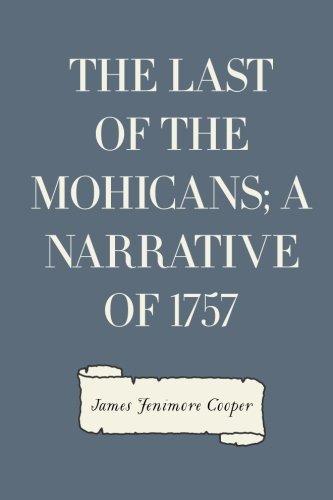 The Last of the Mohicans; A narrative of 1757: Amazon.es: Cooper, James Fenimore: Libros en idiomas extranjeros