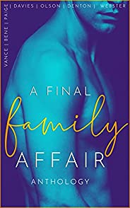 A Final Family Affair: An Extreme Taboo Anthology (English Edition)
