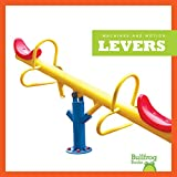 Levers (Bullfrog Books: Machines and Motion)