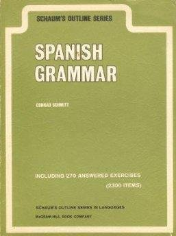Spanish Grammar (Schaum's Outline Series) (English and Spanish Edition)