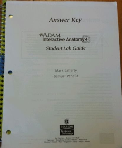 A.D.A.M. Interactive Anatomy 4- Student Lab Guide- ANSWER KEY ...