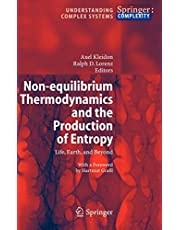 Non-equilibrium Thermodynamics and the Production of Entropy: Life, Earth, and Beyond