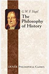 The Philosophy of History (Dover Philosophical Classics) Paperback