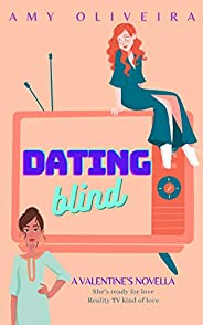 Dating Blind: A valentine's novella (The Yellow Meadows Series) (English Edit