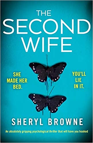 Amazon com: The Second Wife: An absolutely gripping