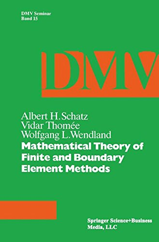 Mathematical Theory of Finite and Boundary Element Methods (Oberwolfach Seminars)
