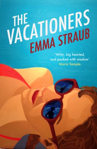 The Vacationers - Kindle edition by Emma Straub. Literature ...