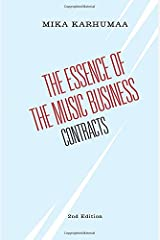 The Essence of the Music Business: Contracts Paperback