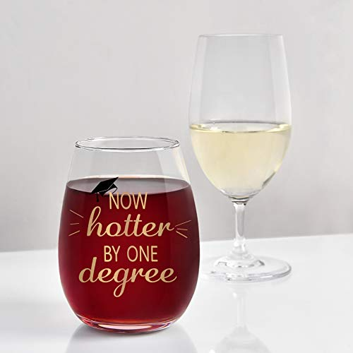 Now Hotter by One Degree Wine Glass, Graduation Stemless Wine Glass 15Oz – Graduation Gift for Him, Her, College…