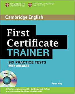 cambridge first trainer  First certificate trainer. Practice tests with answers. Con 3 CD ...