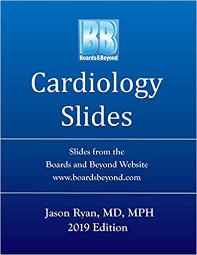 Boards and Beyond Cardiology Slides (Boards and Beyond Color Slides