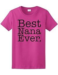Best Nana Ever Ladies T-Shirt