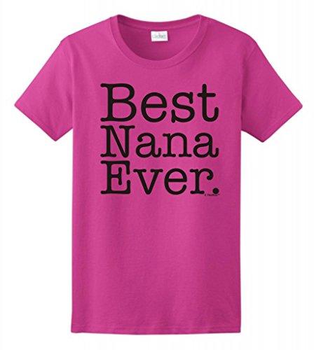 Best Nana Ever Ladies T Shirt