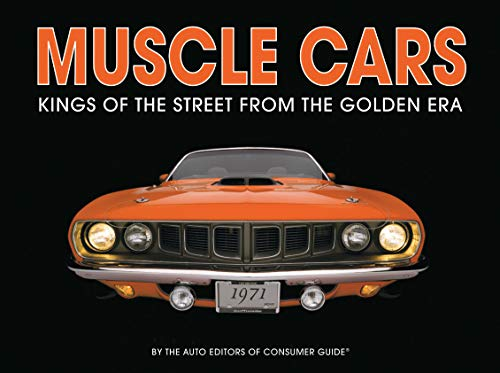 (Muscle Cars: Kings of the Street From the Golden Era)