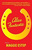 img - for Alice Fantastic book / textbook / text book