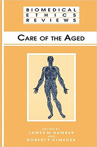 Book Care of the Aged (Biomedical Ethics Reviews)