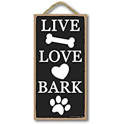 Honey Dew Gifts Dog Decor, Live Love Bark 5 inch by 10 inch Hanging Sign, Wall Art, Decorative Wood Sign Home Decor