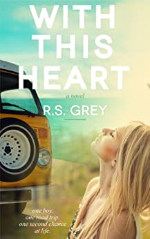 With This Heart by [Grey, R.S.]