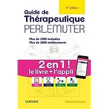 Guide de Thérapeutique Perlemuter 9e Éd.(n.p.)