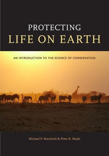 Protecting Life On Earth  An Introduction To The Science Of Conservation
