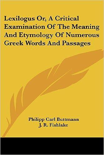 Amazon com: Lexilogus Or, A Critical Examination Of The