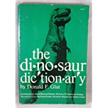 Dinosaur Dictionary by Donald F. Glut (1976-04-02)