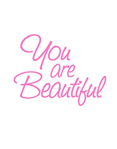 Stickerbrand You are Beautiful Motivational Self-Esteem Quote Wall Decals Sticker for Mirror, Windows or Walls Decoration Decor #6083s 6x8 (Soft Pink)