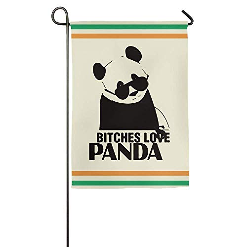 Bitches Love Panda Garden Flag Indoor & Outdoor Decorative Flags for Parade Sports Game Family Party Wall Banner 28x40 inches