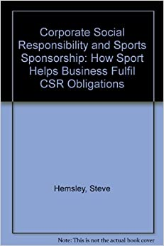 corporate social responsibility in sports Corporate social responsibility 1 introduction over the past several years the sports industry has grown phenomenally, and it now ranks among the largest industries in the world.