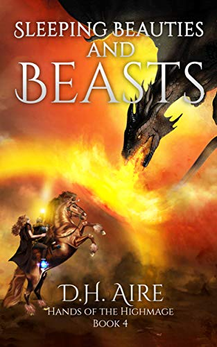 Sleeping Beauties and Beasts: Hands of the Highmage, Book 4 (Hands of the  Highmage)