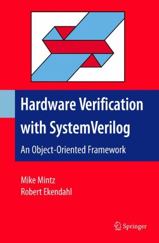 Hardware Verification With SystemVerilog: An Object-oriented Framework by Springer
