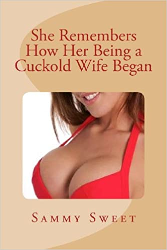 Book She Remembers How Her Being a Cuckold Wife Began