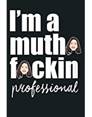 I M A Muthafuckin Professional Vivian Tries: Notebook Planner - 6x9 inch Daily Planner Journal, To Do List Notebook, Daily Organizer, 114 Pages