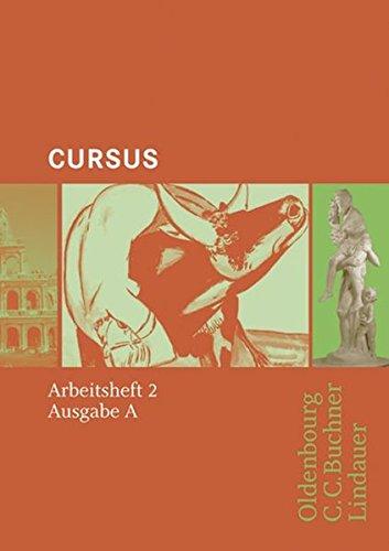 Cursus - Ausgabe A. Einbändiges Unterrichtswerk für Latein: Arbeitsheft 2