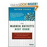 img - for The Warren Buffetts Next Door: The World's Greatest Investors You've Never Heard Of What You Can Learn From Them [Hardcover](2010)byMatthew Schifrin book / textbook / text book