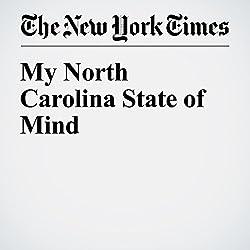 My North Carolina State of Mind