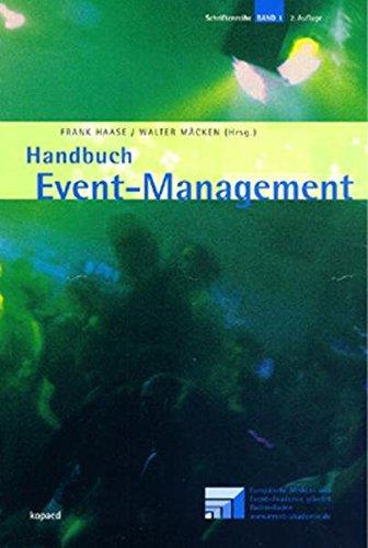 Handbuch Eventmanagement (Schriftenreihe der Europäischen Medien- und Event-Akademie gGmbH Baden-Baden) Gebundenes Buch – 1. Mai 2005 Frank Haase Walter Mäcken kopaed 3938028297