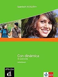 Con dinámica / Arbeitsbuch: Competencias y estrategias