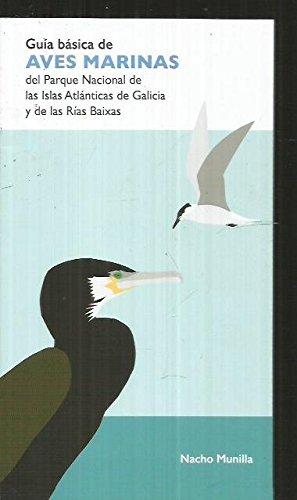 Descargar Libro Guía Básica De Aves Marinas Del Parque Nacional De Las Islas Atlánticas De Galicia Y De Las Rías Baixas Nacho Munilla Rumbao