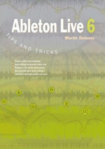 Ableton Live 6 Tips and Tricks -