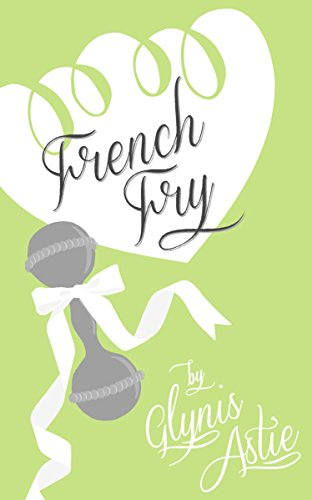 French Fry (The French Twist Series Book 3) (English Edition)