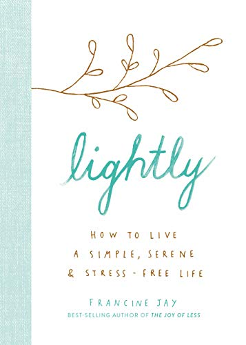 Image result for lightly by francine jay
