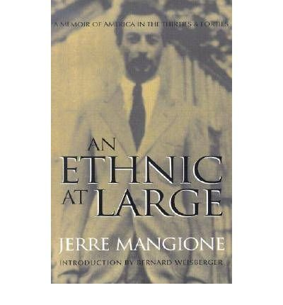 Download An Ethnic at Large: A Memoir of America in the Thirties and Forties (Paperback) - Common pdf epub