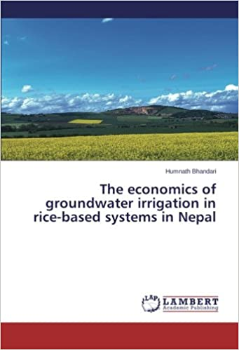 Book The economics of groundwater irrigation in rice-based systems in Nepal