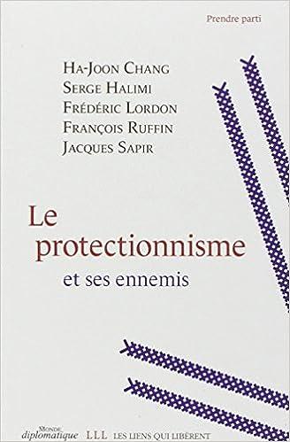 Livres Le protectionnisme et ses ennemis epub pdf