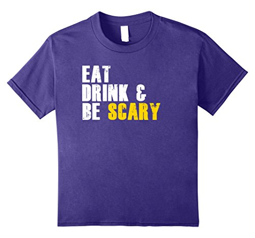 Kids Eat Drink & Be Scary Funny Halloween Costume T-Shirts 12 (Bar Crawl Costume Ideas)