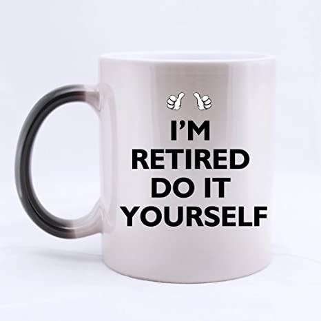 Amazon 11oz funny retirement quotes sayings mug im retired 11oz funny retirement quotes sayings mug im retired do it yourself color solutioingenieria Gallery