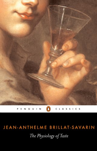 The Physiology of Taste (Penguin Classics) (English Edition)
