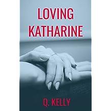 Loving Katharine (British Royals Book 2)