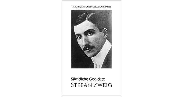 Stefan Zweig Sämtliche Gedichte Silberne Saiten Die